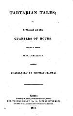 Tartarian Tales, Or, a Thousand and One Quarters of Hours