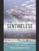 The Sentinelese  The History of the Uncontacted People on North Sentinel Island PDF