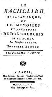 Le Bachelier de Salamanque, ou les memoires et aventures de Don Cherubin de La Ronda: Volume3