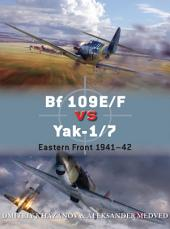 Bf 109E/F vs Yak-1/7: Eastern Front 1941–42