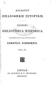 Bibliotheca historica: Ex récensione et cum annotationibus Ludovici Dindorfii, Band 4