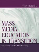 Mass Media Education in Transition PDF