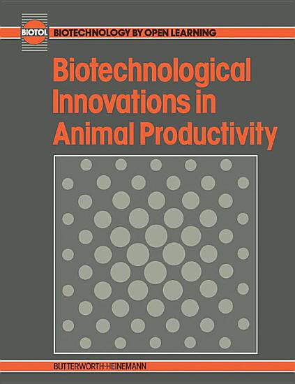 Biotechnological Innovations in Animal Productivity PDF