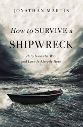 How To Survive A Shipwreck Book PDF