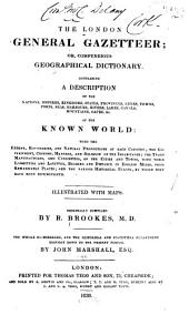 The London General Gazetteer; Or, Compendious Geographical Dictionary...