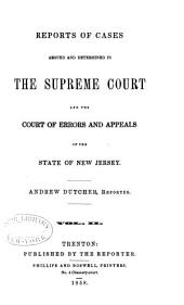 Reports of cases argued and determined in the Supreme Court, and the Court of Errors and Appeals of New Jersey: Volume 26