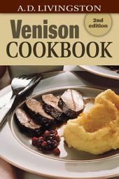 Venison Cookbook: Edition 2