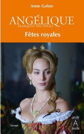 Angélique, Tome 3 : Fêtes royales