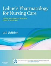 Lehne's Pharmacology for Nursing Care - E-Book: Edition 9