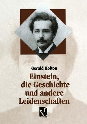 Einstein  die Geschichte und andere Leidenschaften PDF