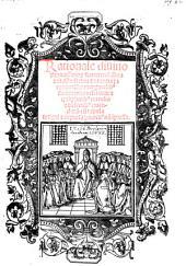 Rationale divinorum officiorum ... marginalibus, summariis refertum et mendis et defectibus emend., cum tabula hactenus non impressa