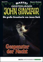 John Sinclair - Folge 0751: Gespenster der Nacht (2. Teil)