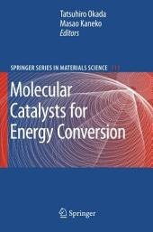 Molecular Catalysts for Energy Conversion