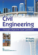 Civil Engineering Through Objective Type Questions 3e