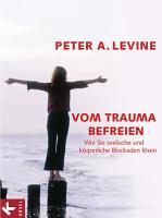 Vom Trauma befreien PDF