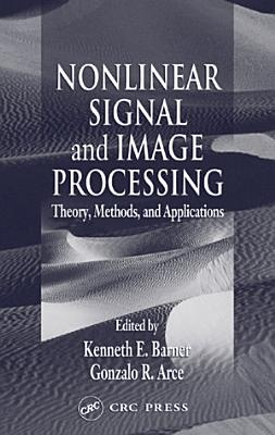 Nonlinear Signal and Image Processing