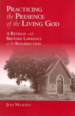 Practicing the Presence of the Living God PDF
