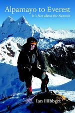 Alpamayo to Everest: It's Not about the Summit