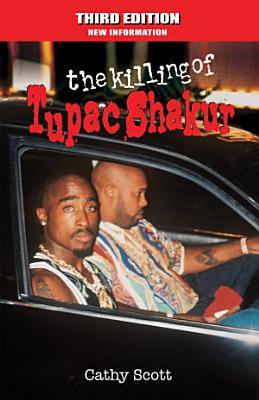 The Killing of Tuapc Shakur   Third Edition