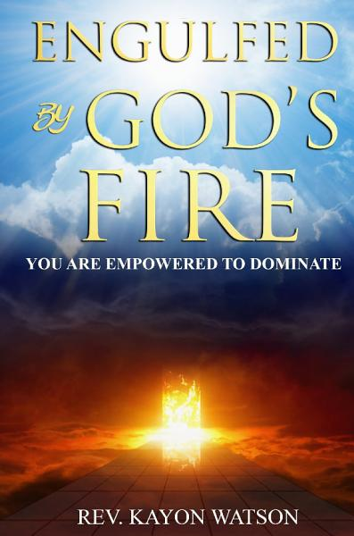 Engulfed By God s Fire