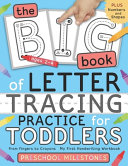 The Big Book of Letter Tracing Practice for Toddlers