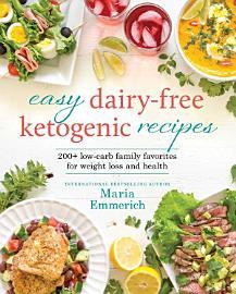 Easy Dairy Free Ketogenic Recipes