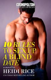 10 Rules to Sex Up a Blind Date