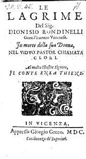 Le Lagrime Del. Sig. Dionisio Rondinelli In morte della sua Donna