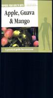 Improve Your Health With Apple Guava Mango PDF