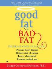 Good Fat vs. Bad Fat