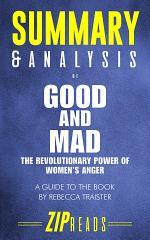 Summary & Analysis of Good and Mad