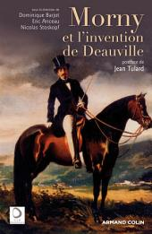 Morny et l'invention de Deauville