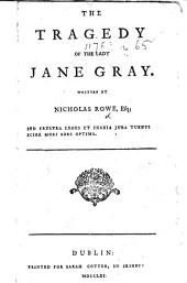 The Tragedy of the Lady Jane Gray, Etc