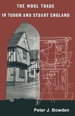 The Wool Trade in Tudor & Stuart England