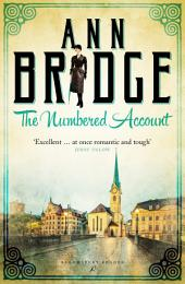 The Numbered Account: A Julia Probyn Mystery, Book 3