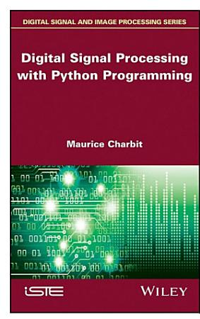 Digital Signal Processing  DSP  with Python Programming PDF