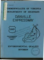 Route 265 (Danville Expressway) Bypass, Pittsylvania County: Environmental Impact Statement