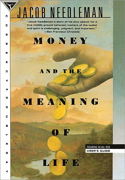Download Money and the Meaning of Life Book