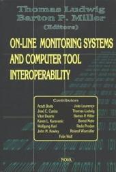 On-Line Monitoring Systems and Computer Tool Interoperability