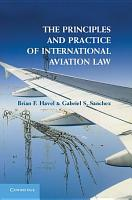 The Principles and Practice of International Aviation Law PDF