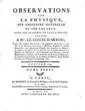 Observations sur la physique, sur l'histoire naturelle et sur les arts: Volume36