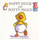 Nappy Duck and Potty Piggy