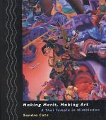 Making Merit, Making Art