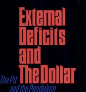 External Deficits and the Dollar: The Pit and the Pendulum