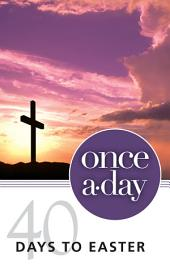 NIV, Once-A-Day 40 Days to Easter Devotional, eBook