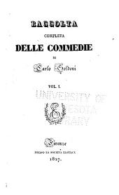 Raccolta completa delle commedie: Volume 1
