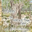 Harry the Walnut Tree Fairy PDF