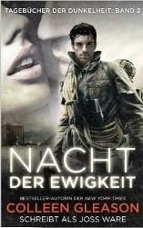 Nacht der Ewigkeit: Tagebücher der Dunkelheit Band 2 (dystopian romane)