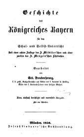 Geschichte des Königr. Bayern ...