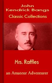 Mrs. Raffles: Bangs Classic Collection